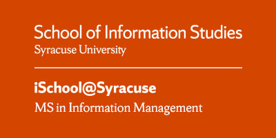 Learn more about iSchool at Syracuse Information Management