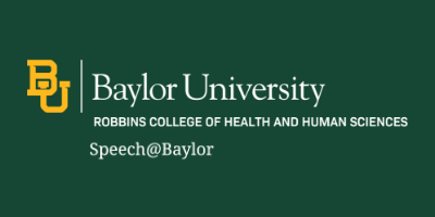 Learn more about Speech at Baylor